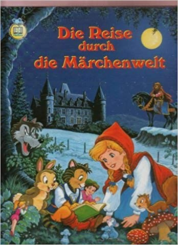 Reise durch die Märchenwelt